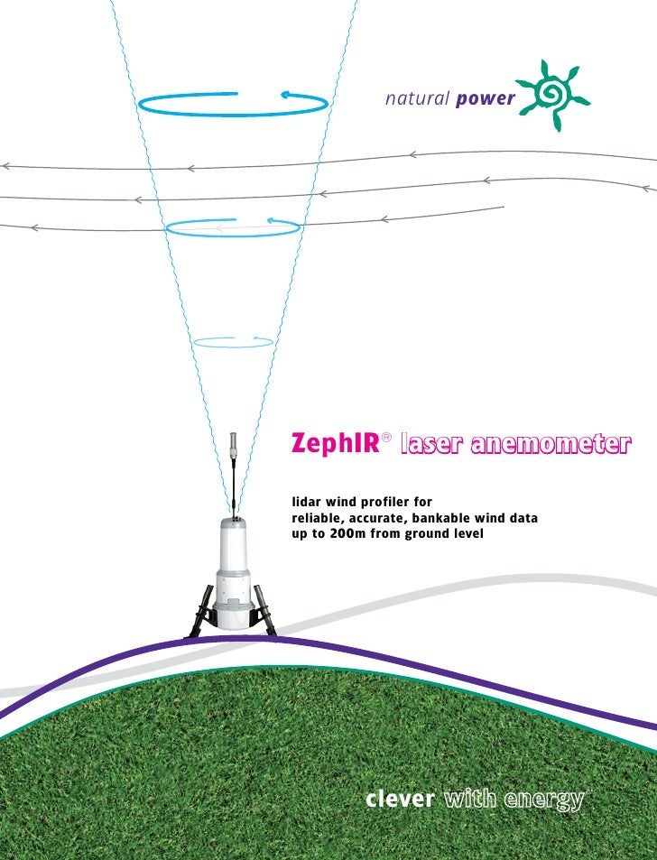 natural power     ZephIR® laser anemometer  lidar wind profiler for reliable, accurate, bankable wind data up to 200m from...