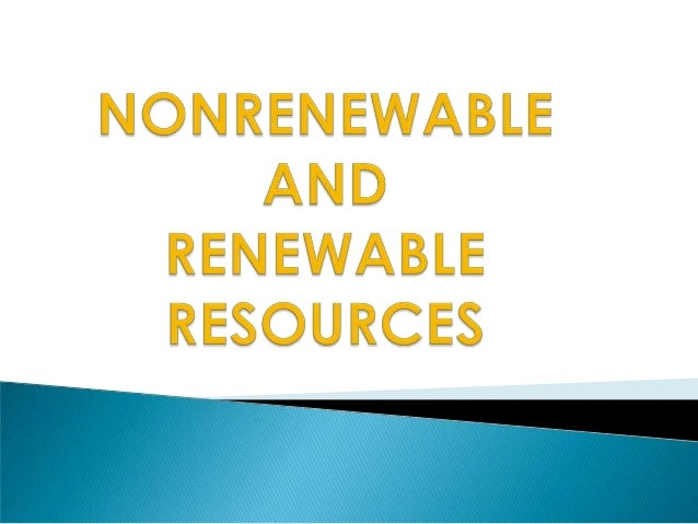 I. Earth's Resources – resources that the Earth provides for us. A. Natural Resources – natural material that are used by ...