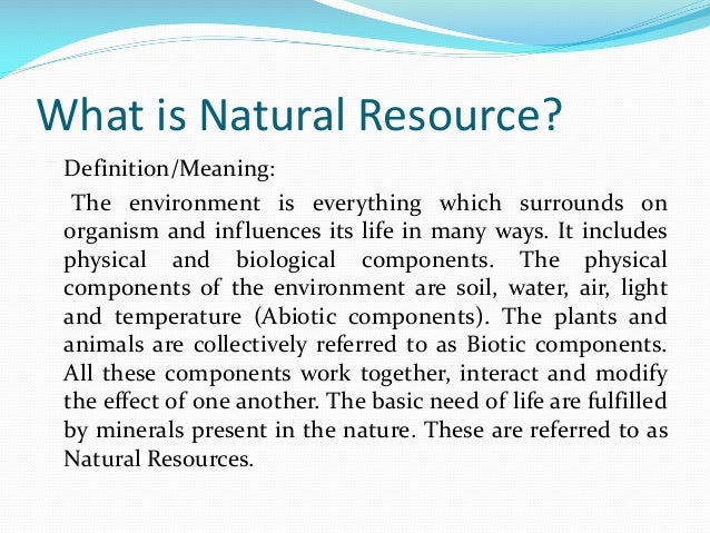 Environmental And Natural Resources Definition