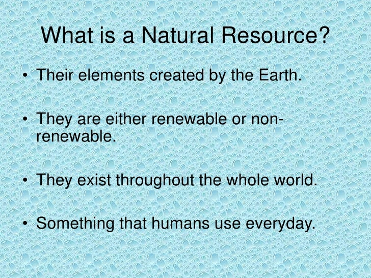 Human Made Natural Resources