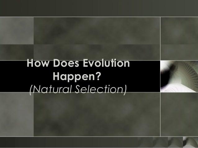 How Does Evolution Happen? (Natural Selection)