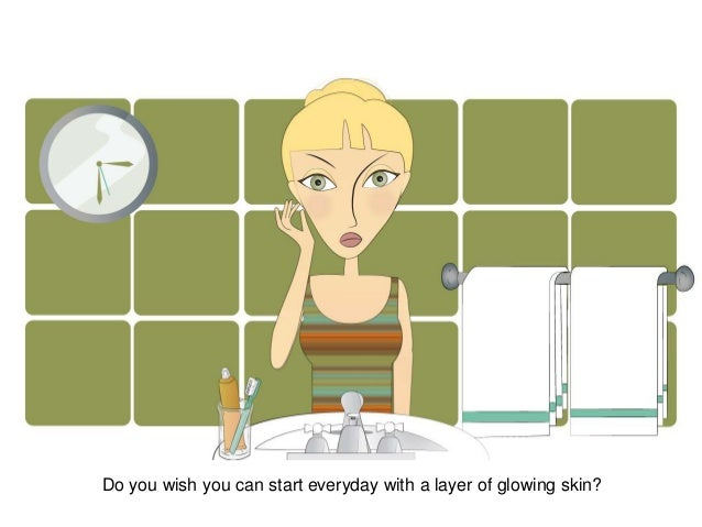 Do you wish you can start everyday with a layer of glowing skin?