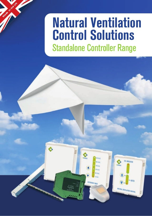 MadeintheUKNatural VentilationControl SolutionsStandalone Controller Range