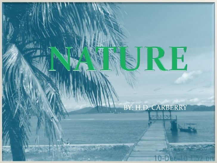 NATURE<br />BY: H.D. CARBERRY<br />