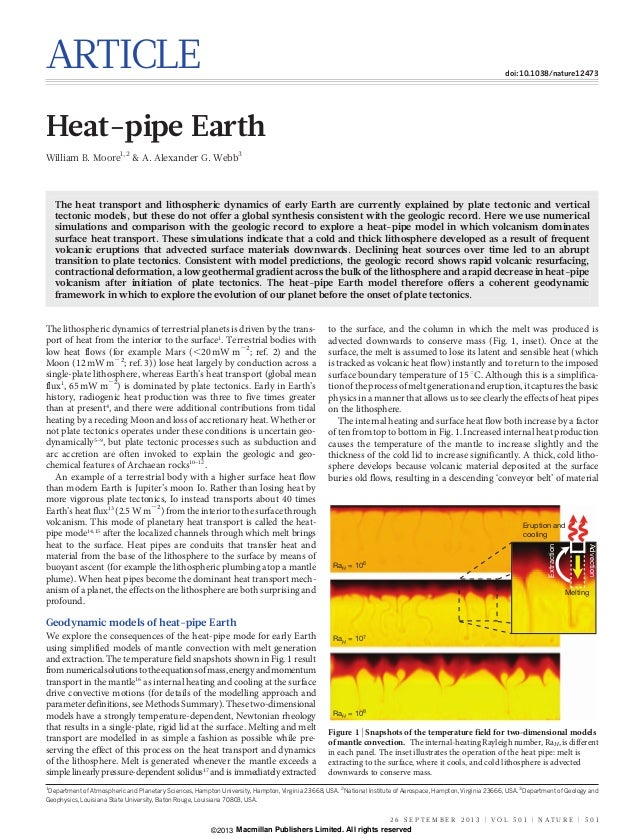 ARTICLE doi:10.1038/nature12473 Heat-pipe Earth William B. Moore1,2 & A. Alexander G. Webb3 The heat transport and lithosp...
