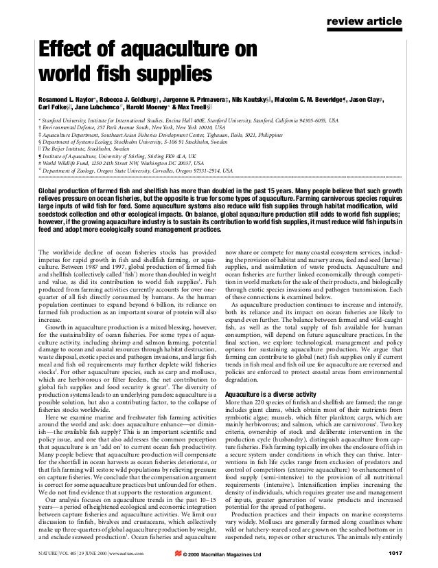 NATURE |VOL 405 |29 JUNE 2000 |www.nature.com 1017 review article Effect of aquaculture on world ®sh supplies Rosamond L. ...