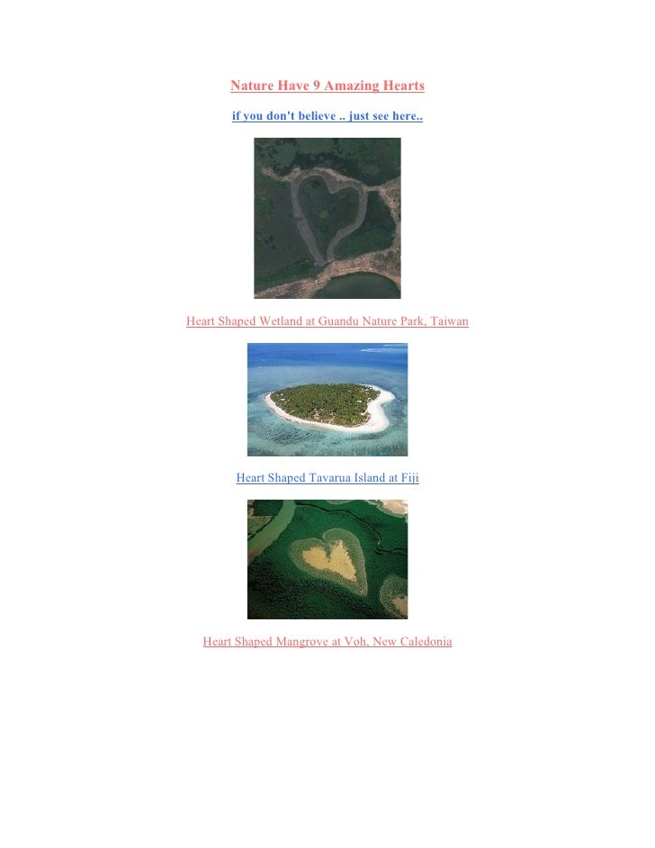 Nature Have 9 Amazing Hearts          if you don't believe .. just see here..     Heart Shaped Wetland at Guandu Nature Pa...