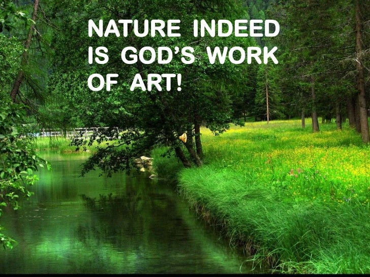 nature is gods most precious gift essay Life is a precious gift i believe all life is precious it is a gift from god to the universe wrote this a long time ago for an essay at school.