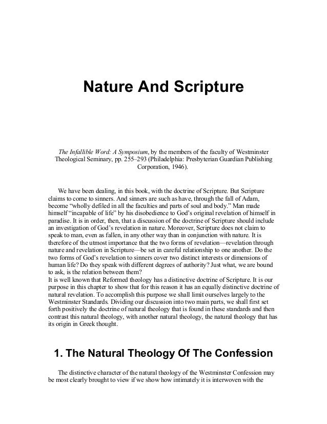 Nature And Scripture   The Infallible Word: A Symposium, by the members of the faculty of Westminster  Theological Seminar...