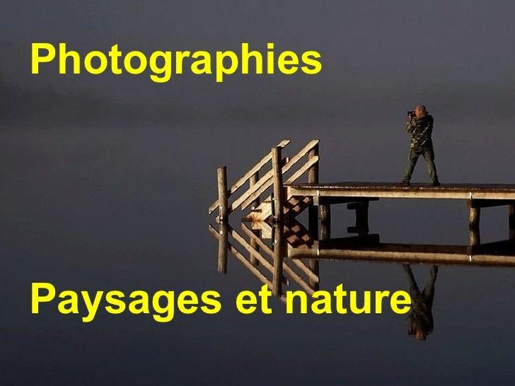 Photographies  Paysages et nature