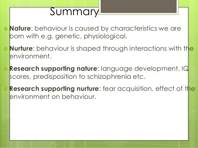 nature and nurture interact There is a reciprocal interaction between nature and nurture as they both shape who we become, but the debate continues as to the relative contributions of each heritability refers to the origin of differences among people it is a concept in biology that describes how much of the variation of a trait in a population is due to genetic.