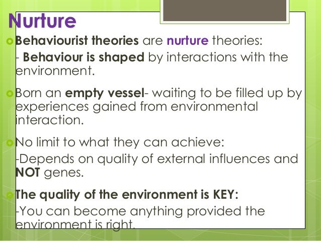 the effects of nature or nurture Nature, nurture, and human diversity chapter 3  whether nature or nurture were  studying the effects of heredity and environment on.