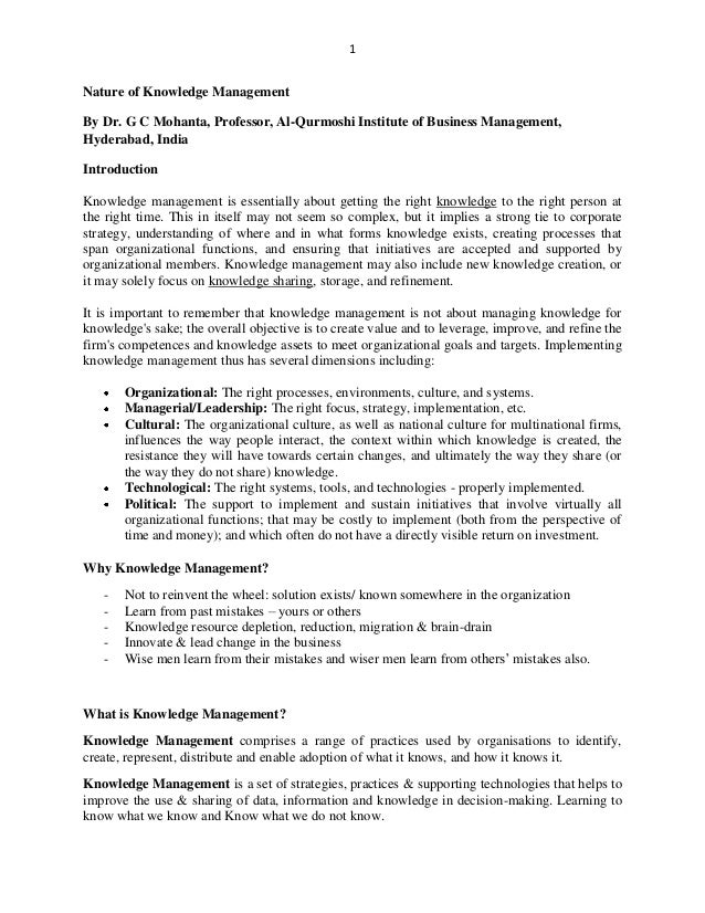 1 Nature of Knowledge Management By Dr. G C Mohanta, Professor, Al-Qurmoshi Institute of Business Management, Hyderabad, I...