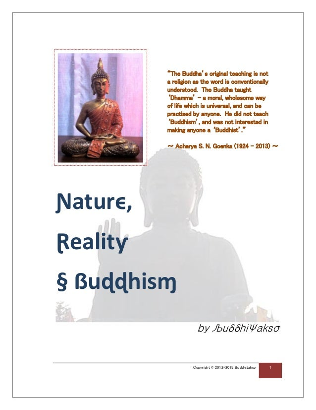 """Copyright © 2012-2015 Buddhitakso 1 """"The Buddha's original teaching is not a religion as the word is conventionally unders..."""
