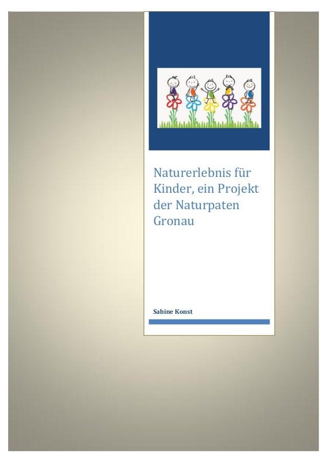 Naturerlebnis für Kinder, ein Projekt der Naturpaten Gronau  Sabine Konst