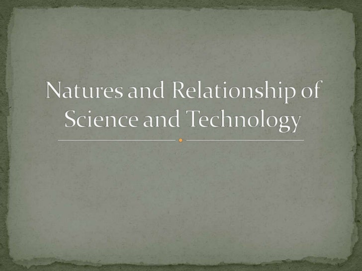 the nature of the relationship between science and politics What is sts science and technology studies (sts) is a relatively new academic field its roots lie in the interwar period and continue into the start of the cold war, when historians and.