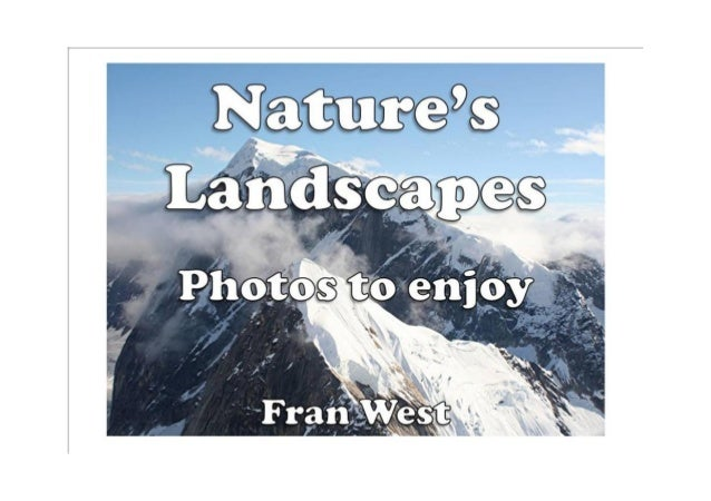 Nature's Landscapes Kindle Book Available from Amazon.com Fran West's picture books for children are designed to entertain...