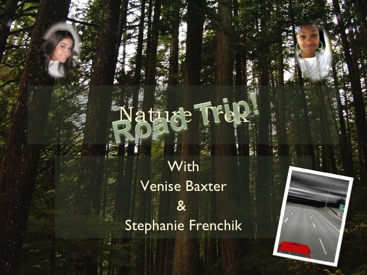 Nature Trek With Venise Baxter &  Stephanie Frenchik