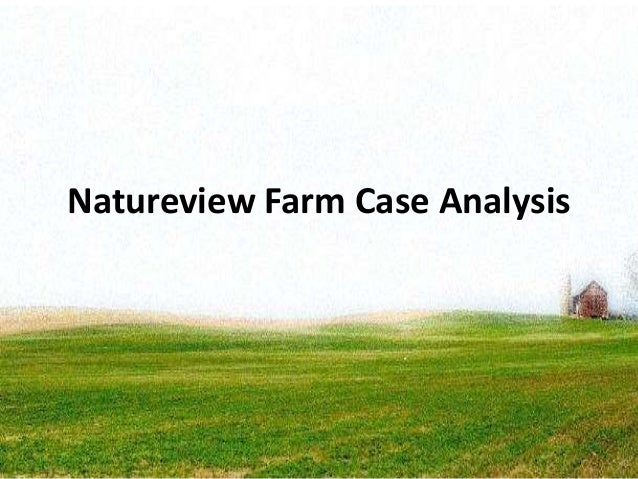 natureview farm Natureview farm is a small yogurt manufacturer with annual revenues of $13 million it produces three different size cups – 8 oz cup, 32 oz and 4 oz cup multipack.