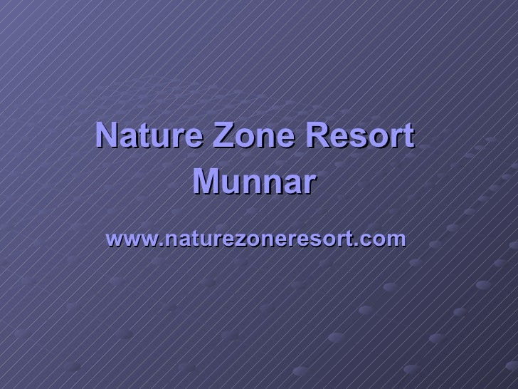 Nature zone resort munnar kerala