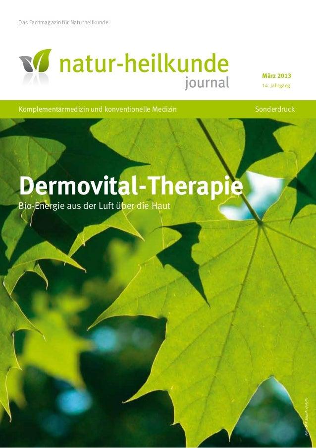 Das Fachmagazin für Naturheilkunde                                                  März 2013                             ...