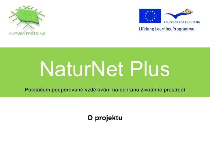 O projektu NaturNet Plus
