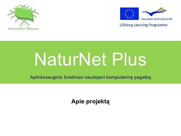 Natur net plus-about_the_project_lt