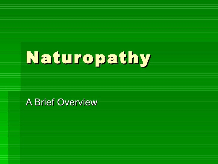 Naturopathy A Brief Overview
