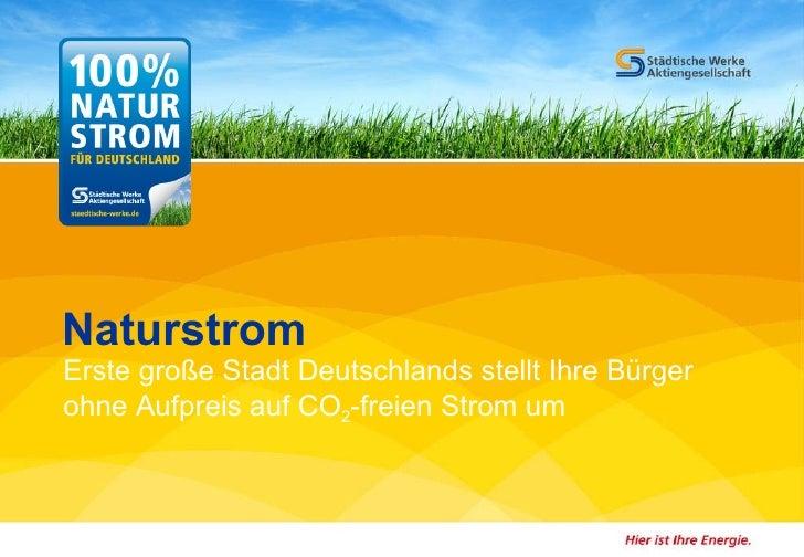 Naturstrom - 100% CO2-freien Strom für Kassel