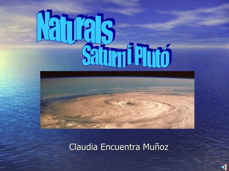 Claudia Encuentra Muñoz Naturals Saturn i Plutó