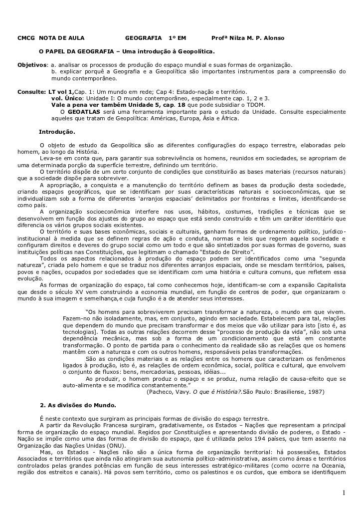 CMCG NOTA DE AULA                     GEOGRAFIA       1º EM          Profª Nilza M. P. Alonso       O PAPEL DA GEOGRAFIA –...