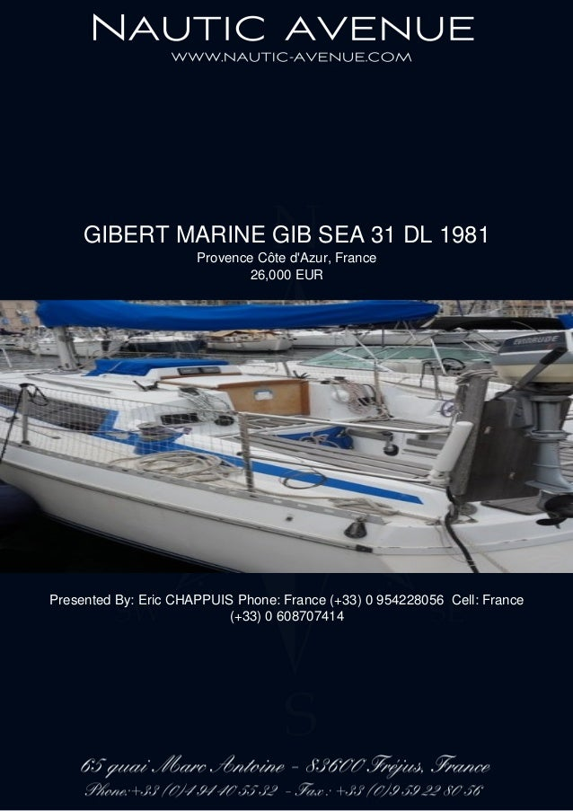 GIBERT MARINE GIB SEA 31 DL, 1981, 26.000€ For Sale Brochure. Presented By nautic-avenue.com