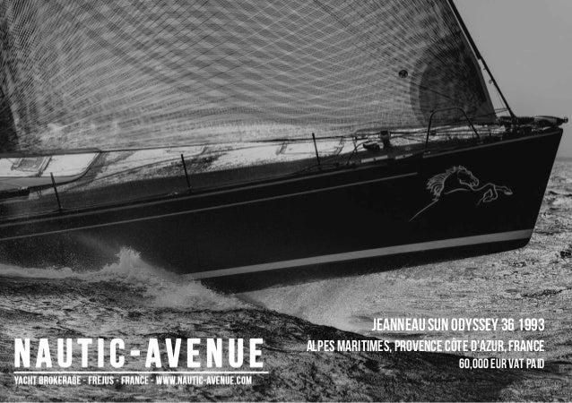 JEANNEAU SUN ODYSSEY 36, 1993, 60.000€ For Sale Brochure. Presented By nautic-avenue.com