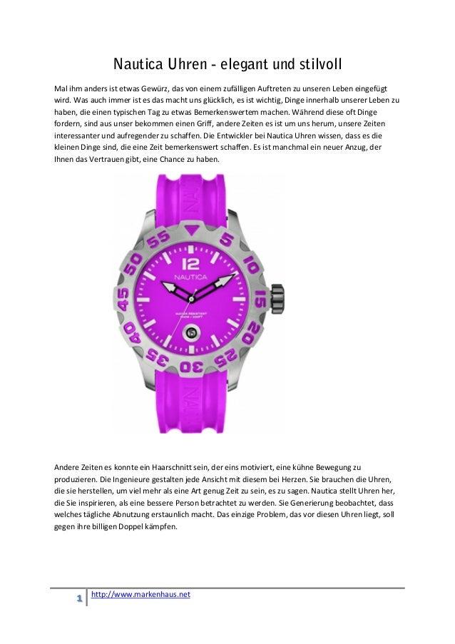 Nautica Uhren - elegant und stilvollMal ihm anders ist etwas Gewürz, das von einem zufälligen Auftreten zu unseren Leben e...