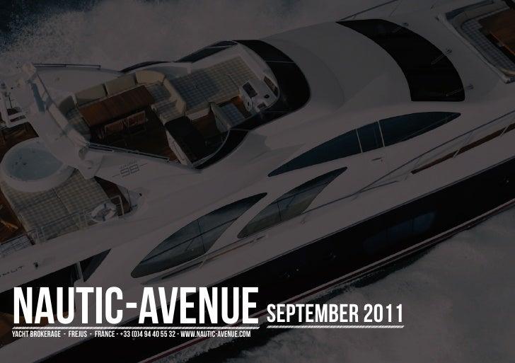 Nautic-Avenue - Yacht Brokerage, Frejus, France - September 2011 issue