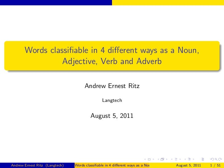 Words classifiable in four different ways as a noun, verb, adjective and adverb