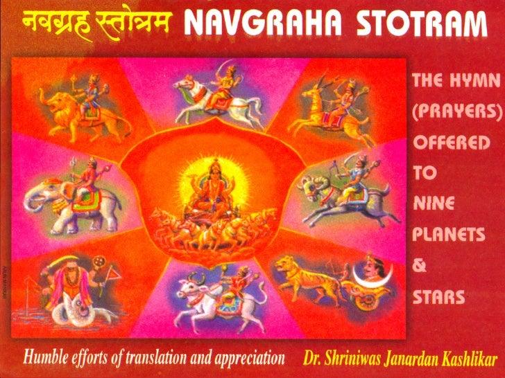 veJe«en mlees$ece     NAVGRAHA STOTRAM       THE HYMN (PRAYERS) OFFERED         TO NINE PLANETS & STARS Humble efforts of ...