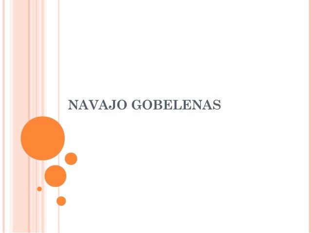 NAVAJO GOBELENAS