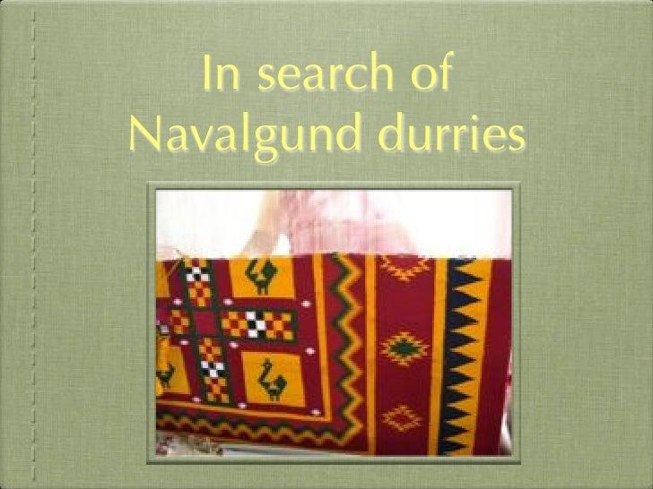 In search of Navalgund durries