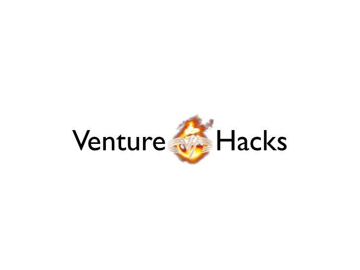 Top 10 Term Sheet Hacks (Naval Ravikant, VentureHacks)