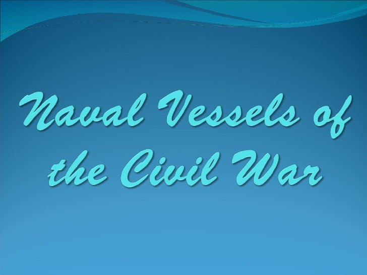 Naval Vessels Of The Civil War (Bad Copy)