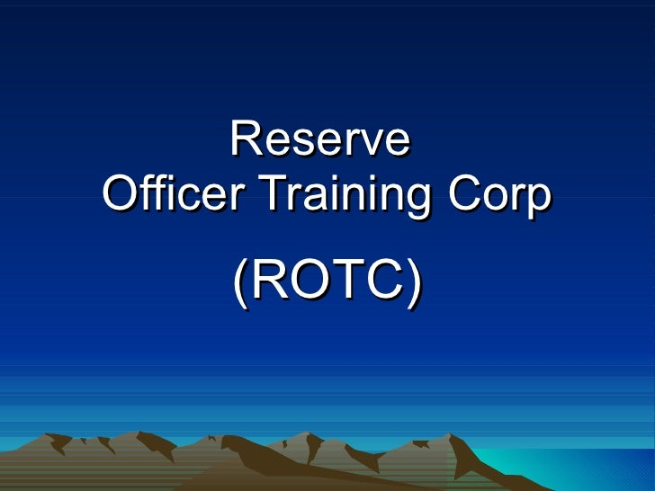 Reserve  Officer Training Corp (ROTC)