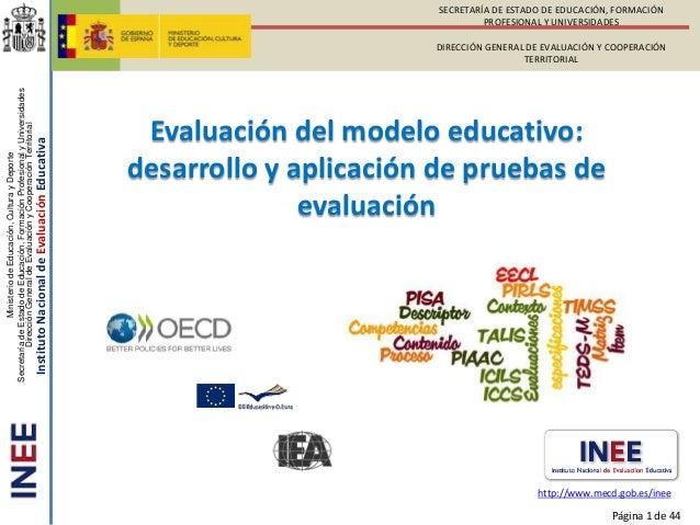 Evaluación del modelo educativo: desarrollo y aplicación de pruebas de evaluación