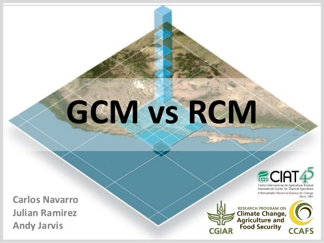 Navarro C - GCM vs RCM