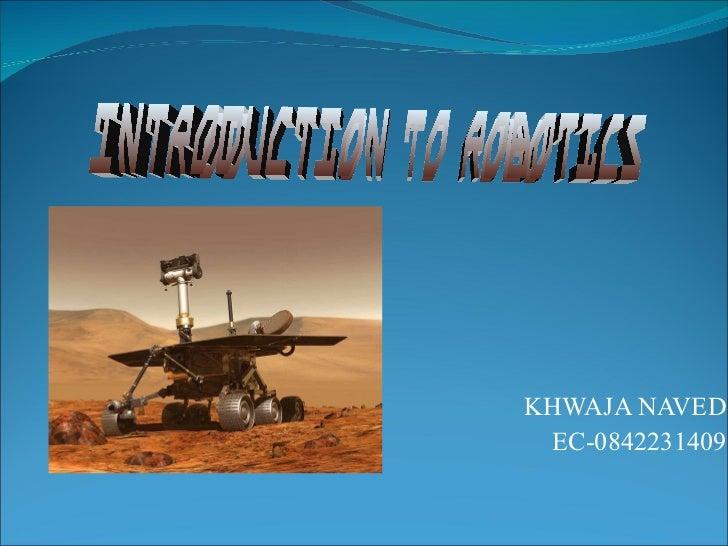 KHWAJA NAVED EC-0842231409 Introduction to Robotics