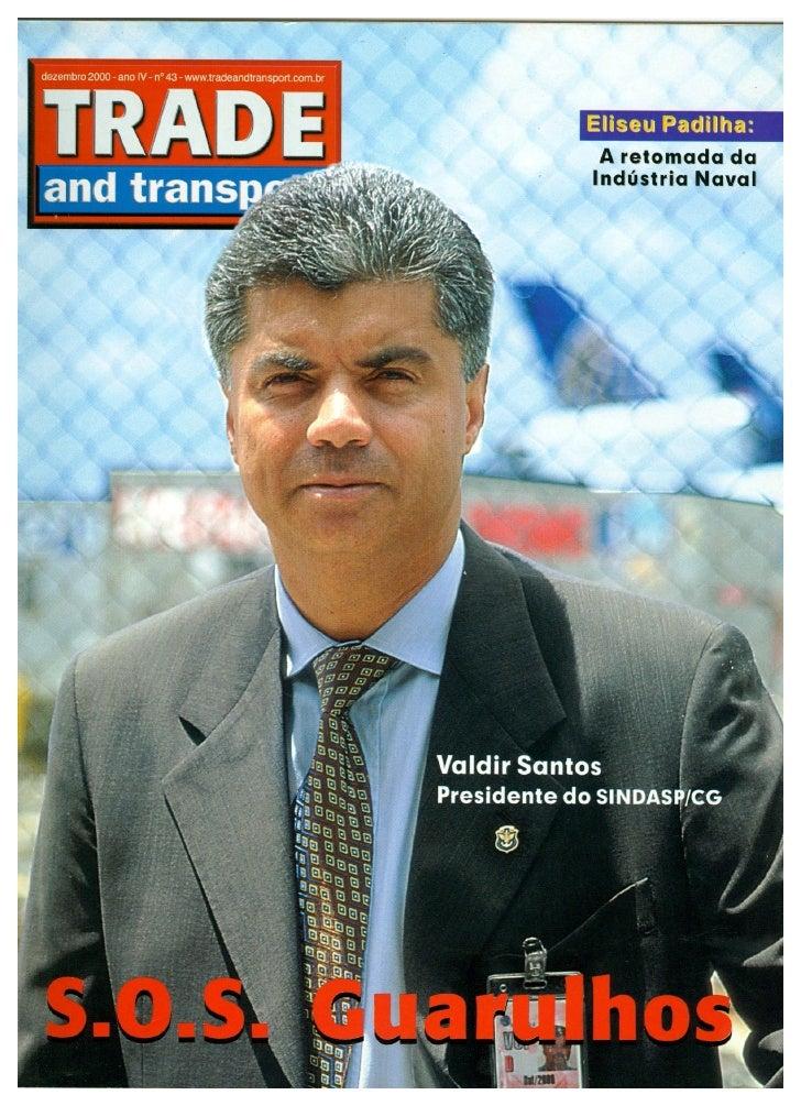 Revista TRADE - A retomada da Indústria Naval - Navega Brasil