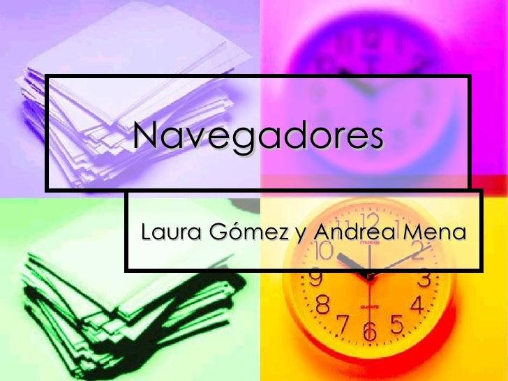 Navegadores Laura Gómez y Andrea Mena