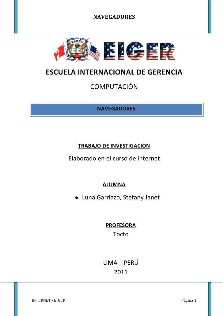 NAVEGADORES      ESCUELA INTERNACIONAL DE GERENCIA                          COMPUTACIÓN                             NAVEGA...