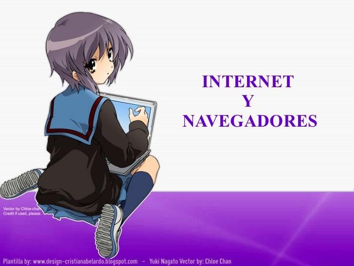 INTERNET  Y  NAVEGADORES