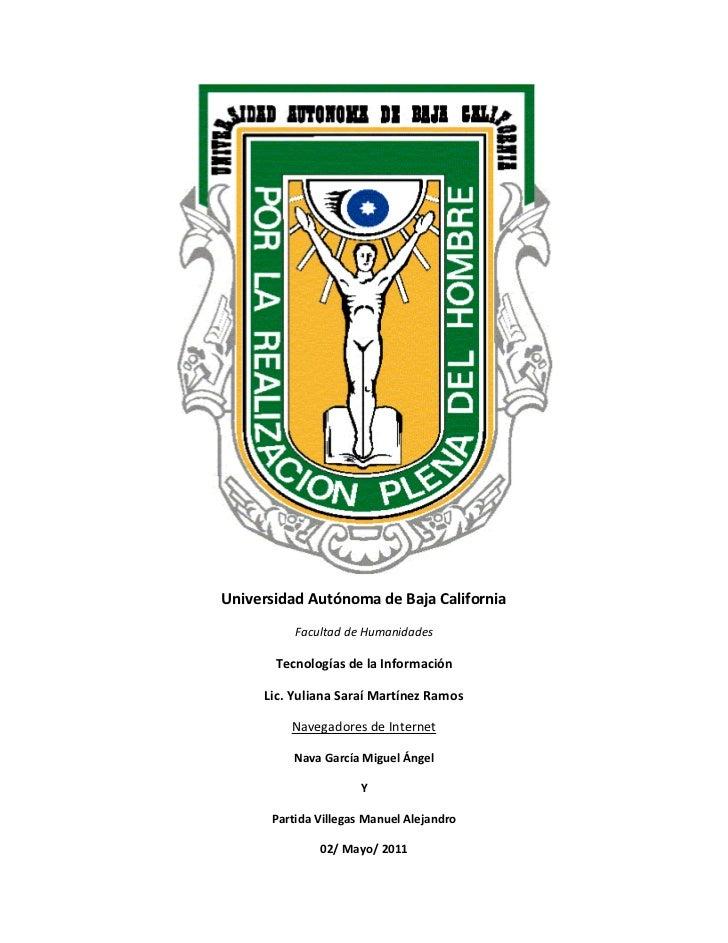 Universidad Autónoma de Baja California          Facultad de Humanidades       Tecnologías de la Información     Lic. Yuli...
